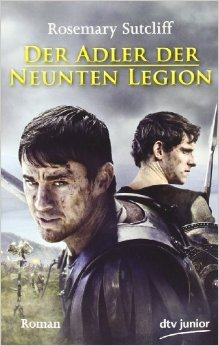 Der Adler der Neunten Legion: Roman (dtv Fortsetzungsnummer 88) ( 1. März 2011 )