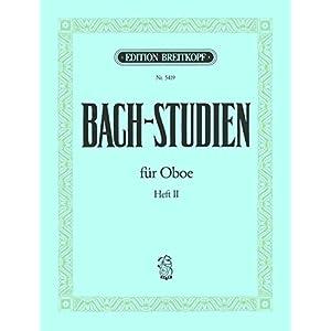 Bach-Studien für Oboe Eine Sammlung von Arien und Sätzen Heft 2 (EB 5419)