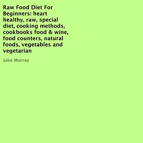 Raw Food Diet for Beginners audiobook cover art