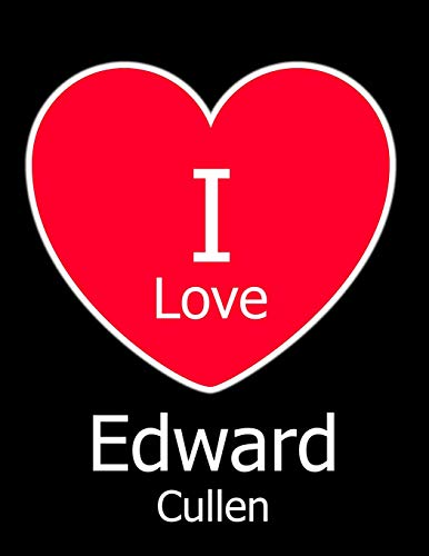 I Love Edward Cullen: Black Notebook/Journal for Writing 100 Pages, Edward Cullen Gift for Girls and Boys