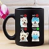 Tendencias 2020 Cómo usar una mascarilla Taza divertida para perros West Highland White Terrier NX495F