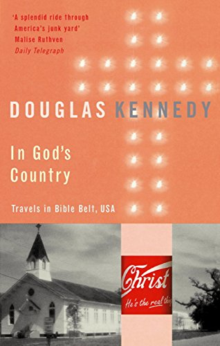 In God's Country: Travels in Bible Belt, USA (English Edition)