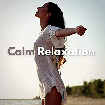 Calm Relaxation