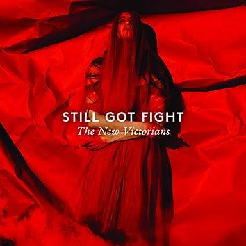 Still Got Fight