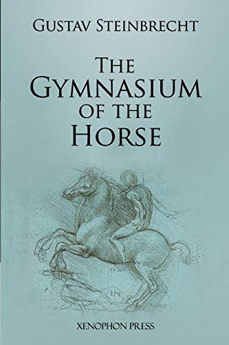 Gymnasium of the Horse: Fully footnoted and annotated edition.