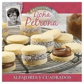 Do?a Petrona Coleccion Reposteria - 8/Alfajores Y Cuadrados