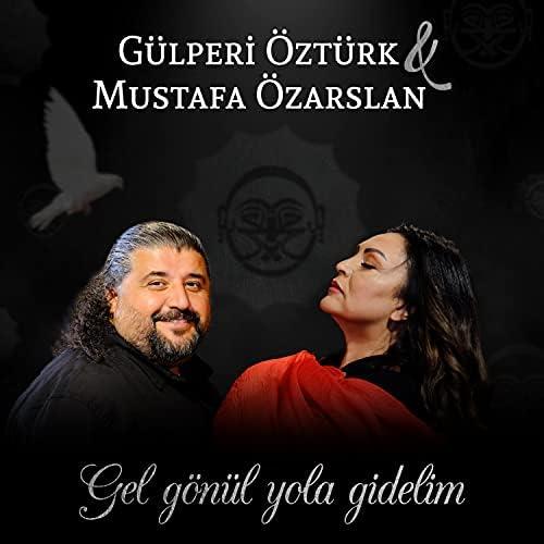 Gülperi Öztürk & Mustafa Özarslan