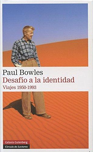 Desafío a la identidad: Viajes 1950-1993 (Narrativa)