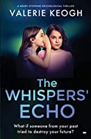 The Whispers' Echo: a heart-stopping psychological thriller