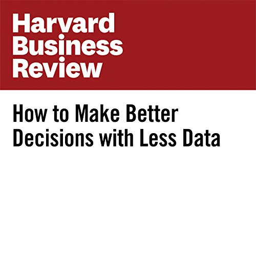 How to Make Better Decisions with Less Data cover art