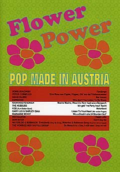 FLOWER POWER POP MADE IN AUSTRIA - arrangiert für Songbook [Noten / Sheetmusic]
