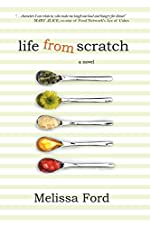 Life From Scratch (A Life From Scratch Novel Book 1)