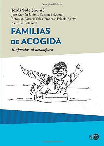 Familias de acogida. Respuestas al desamparo: 2031 (HyS / SINTOMAS CONTEMPORANEOS)