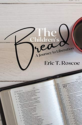 The Children's Bread: A Journey to Liberation