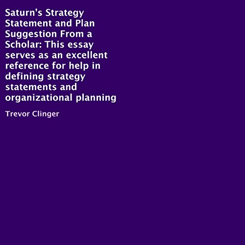 Saturn's Strategy Statement and Plan Suggestion, from a Scholar cover art