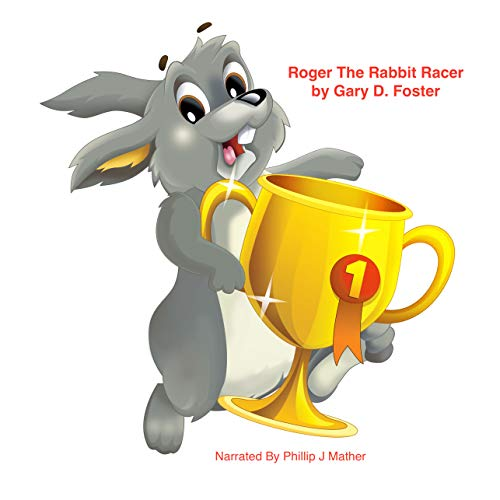Roger the Rabbit Racer audiobook cover art