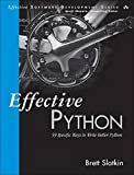 Effective Python: 59 Specific Ways to Write Better Python (Effective Software Development Series)