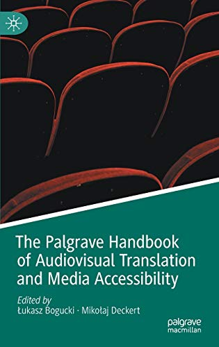 Compare Textbook Prices for The Palgrave Handbook of Audiovisual Translation and Media Accessibility Palgrave Studies in Translating and Interpreting 1st ed. 2020 Edition ISBN 9783030421045 by Bogucki, Łukasz,Deckert, Mikołaj