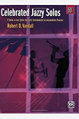 Celebrated Jazzy Solos, Bk 3: 9 Solos in Jazz Styles for Early Intermediate to Intermediate Pianists Kindle Edition