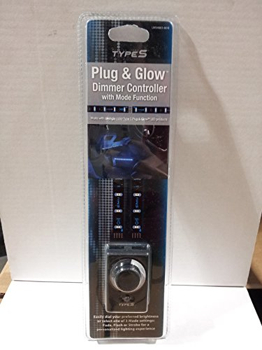 Touring Items TypeS S Plug & Glow Dimmer Controller with Mode Function