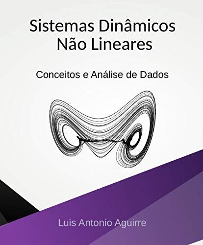 Sistemas Dinâmicos Não Lineares: Conceitos e Análise de Dados
