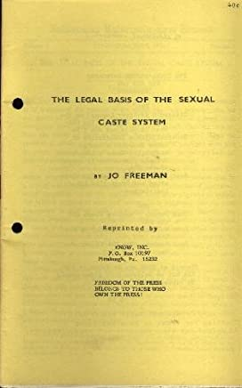 The legal basis of the sexual caste system