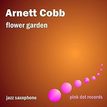 Flower Garden - Jazz Saxophone