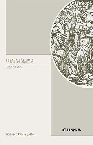 La buena guarda (LITERATURA HISPANICA)