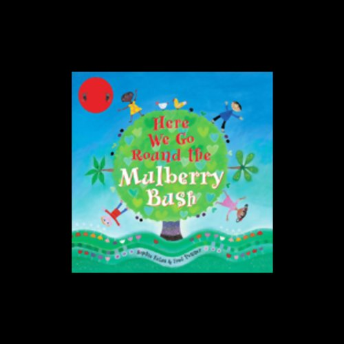 Here We Go Round the Mulberry Bush audiobook cover art