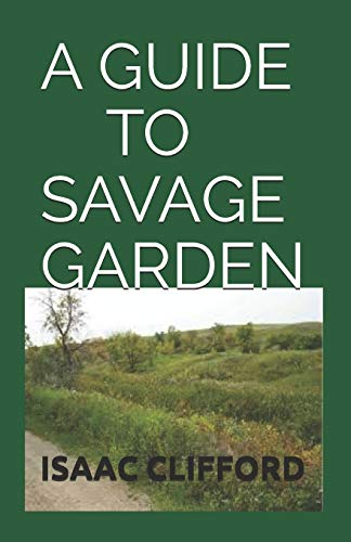 A GUIDE TO SAVAGE GARDEN: Step By Step Guide To Cultivate Carnivorous Plants