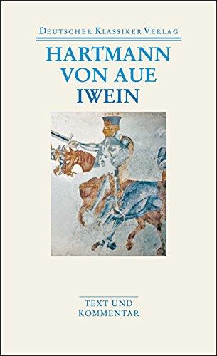 Gregorius / Armer Heinrich / Iwein: Werke 2 (DKV Taschenbuch)