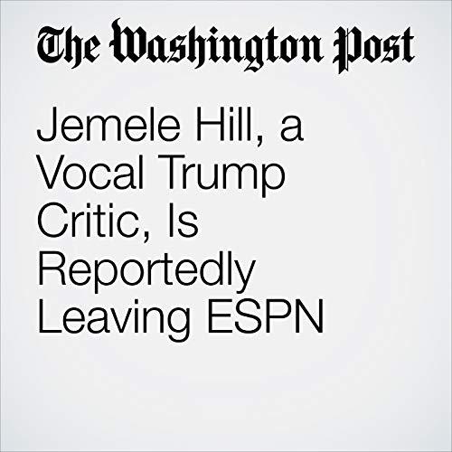 Jemele Hill, a Vocal Trump Critic, Is Reportedly Leaving ESPN copertina