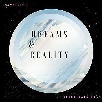Dreams & Reality