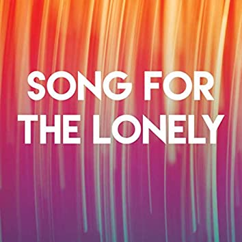 Song for the Lonely
