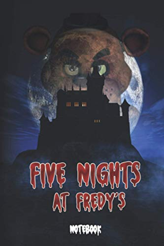 Five Nights at Freddy's: notebook, journal, 6x8 inch