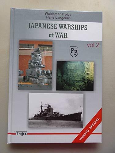 Japanese Warships at War Yamato Special Vol. 2 (- Japan Kriegsschiff Marine Krieg