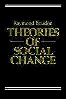 Theories of Social Change: A Critical Appraisal