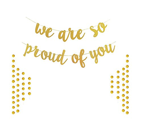 Ucity We are So Proud of You Banner Gold Glitter Graduation Garland for Graduation Party Decoration/Grad Party Supplies with 2 Pack Gold Circle Dots Garland