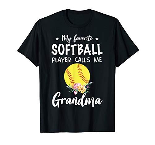 My Favorite Softball Player Calls Me Grandma T-Shirt