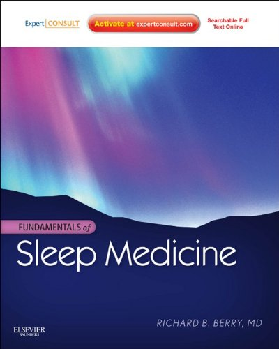 Fundamentals of Sleep Medicine: Expert Consult - Online and Print (English Edition)