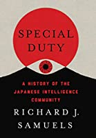 Special Duty: A History of the Japanese Intelligence Community