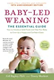 BABY-LED WEANING COMPLETELY UP: The Essential Guide--How to Introduce Solid Foods and Help Your Baby to Grow Up a Happy and Confident Eater