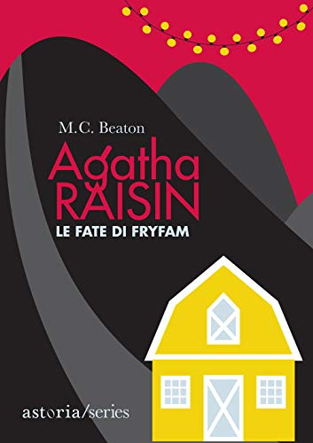 Le fate di Fryfam. Agatha Raisin