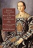 Reinas y princesas del Renacimiento a la Ilustración: el lecho, el poder y la muerte