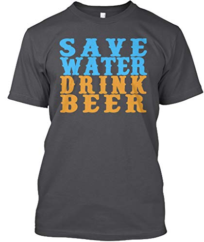Teespring Phan Uy Save Water - Beber Beer Classic Tee - 100% algodón