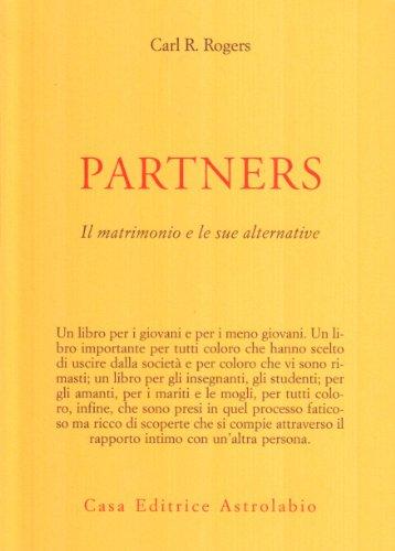 Partners. Il matrimonio e le sue alternative