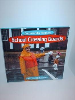 Library Binding School Crossing Guards (Community Helpers) Book