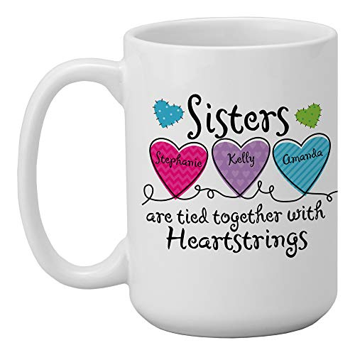 Let's Make Memories Personalized Sisters Coffee Mug - Tied with Heartstrings - Customize with 2-6 Sisters - Personalize with Names for Each Sister - Holds 15 oz