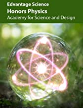Honors Physics: Academy for Science and Design