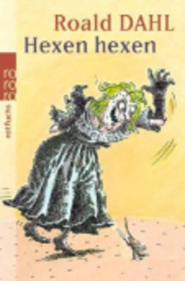 [(Hexen Hexen)] [By (author) Roald Dahl] published on (December, 1995)